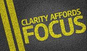 stock photo of explicit  - Clarity Affords Focus written on the road - JPG