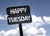 foto of tuesday  - Happy Tuesday sign with clouds and sky background - JPG