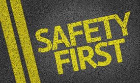 stock photo of unsafe  - Safety First written on the road - JPG