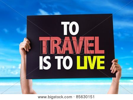 To Travel Is To Live card with beach background