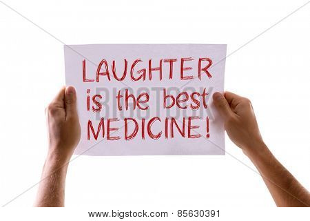 Laughter Is The Best Medicine card isolated on white