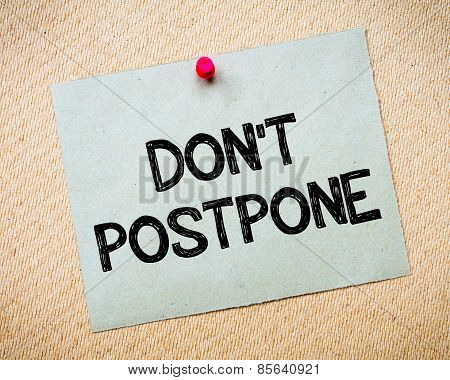 Don' T Postpone Motivational Message
