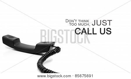 Inspirational Quote And Telephone Handset Isolated On White.