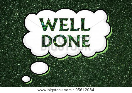 Well done message over green background