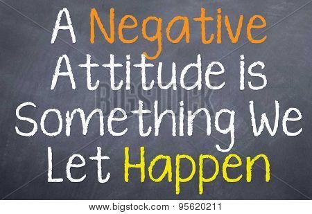 A Negative Attitude Is...