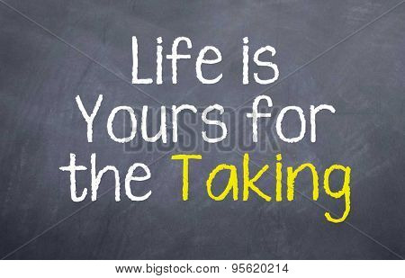 Life is Yours