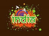 picture of indian independence day  - Stylish text India with Ashoka Wheel and pigeons on national flag color splash background for Indian Independence Day celebration - JPG