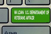 Text Sign Showing Va Loan U.s Departament Of Veterans Affairs. Conceptual Photo Armed Forces Financi poster