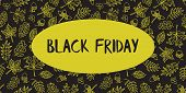 Black Friday Sale Text Vector With Hand Drawn Autumn Leaves Lime Green On Black Background. Black Fr poster