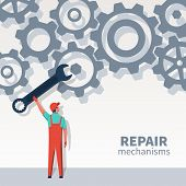 Repair Mechanisms. Mechanic With A Big Wrench. Professional Repairman Master Adjusts Gears. Vector I poster