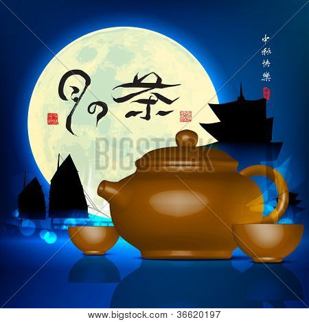 Mid Autumn Festival - Tea Set Translation of Text: Tea of the Moon