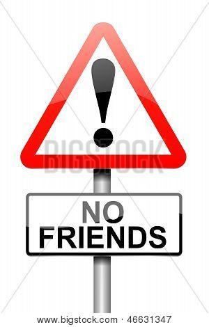 No Friends Concept.