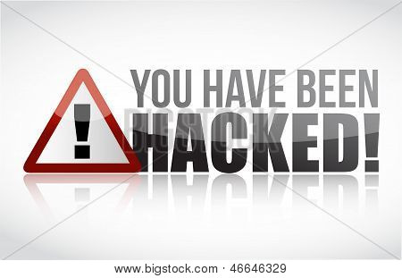 You Have Been Hacked Sign Illustration