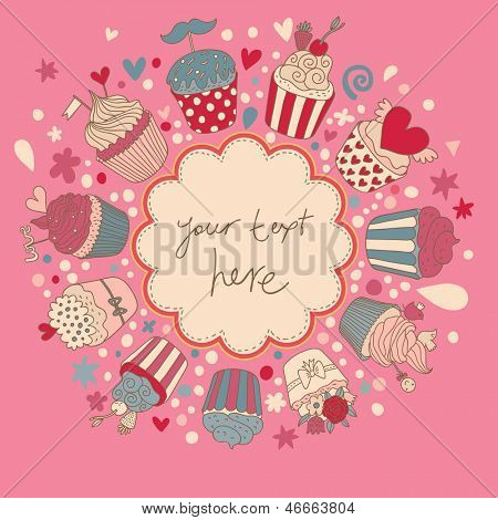 Cute vector background with vintage cupcakes. Romantic bakery frame with place for text. Birthday decoration. Yummy muffins in pink color.