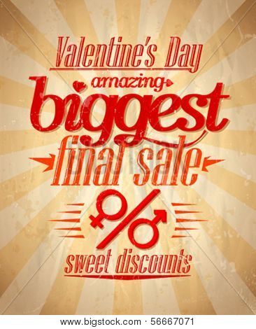 Valentine`s day biggest sale typographic design. Eps10
