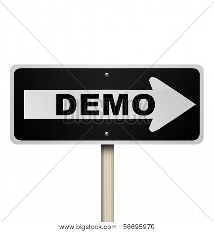 Demo road sign arrow pointing to product or service demonstration for free trial or exploratory period