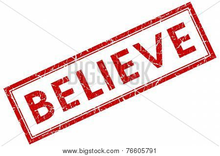 Believe Red Square Stamp Isolated On White Background