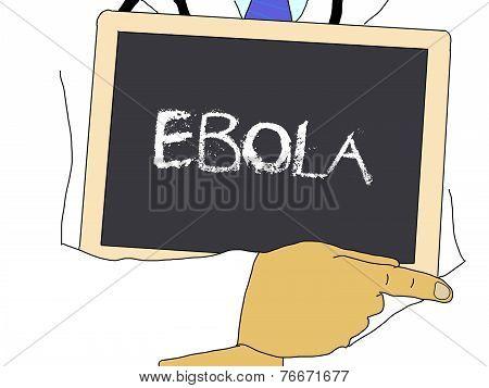 Illustration: Doctor Shows Information: Ebola