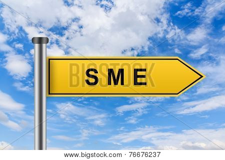 Yellow Road Sign With Small And Medium Sized Enterprise Or Sme Words