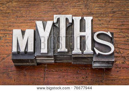 myths word in vintage metal type printing blocks over grunge wood