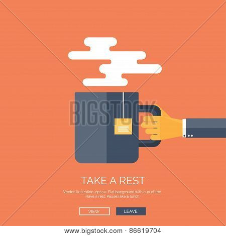 Vector illustration. Flat background with hand and cup of hot tea or cofee. Have a break.