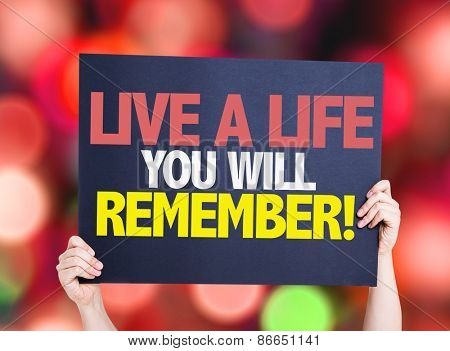 Live a Life You Will Remember card with bokeh background