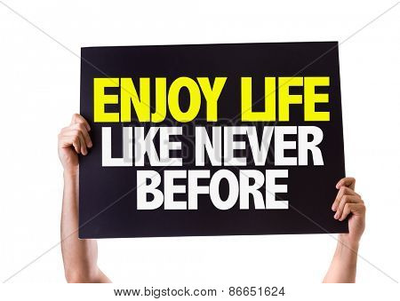 Enjoy Never Like Never Before card isolated on white