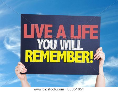 Live a Life You Will Remember card with sky background