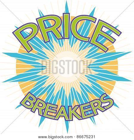 Price breakers