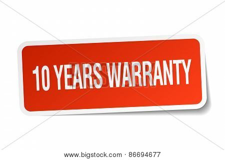 10 Years Warranty Red Square Sticker Isolated On White