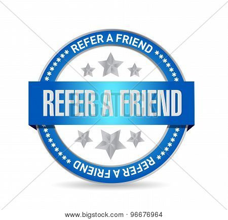 Refer A Friend Seal Sign Concept Illustration