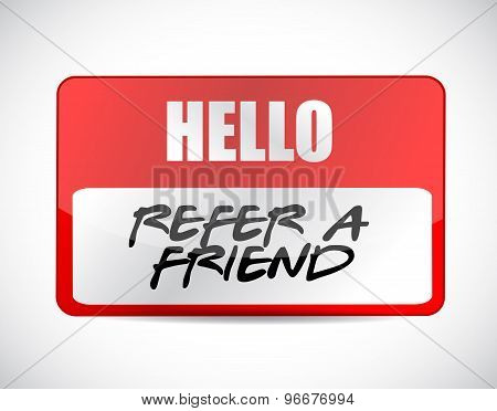 Refer A Friend Name Tag Sign Concept