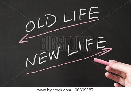 Old Life Vs New Life
