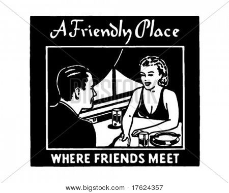 A Friendly Place - Where Friends Meet - Retro Ad Banner