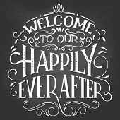 Welcome To Our Happily Ever After Sign poster