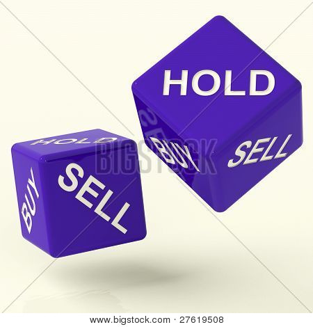 Buy Hold And Sell Dice Representing Market Strategy