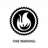 Fire Warning Icon Isolated On White Background. Fire Warning Icon Simple Sign. Fire Warning Icon Tre poster