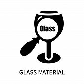 Glass Material Icon Isolated On White Background. Glass Material Icon Simple Sign. Glass Material Ic poster