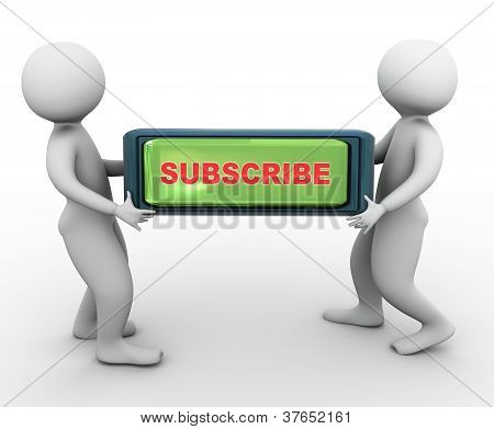 3D Men Carrying Subscribe Button