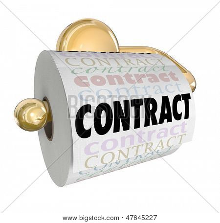 A toliet paper roll with the word Contract to illustrate an agreement or pact that has been declared void, nullified, null, broken or invalid