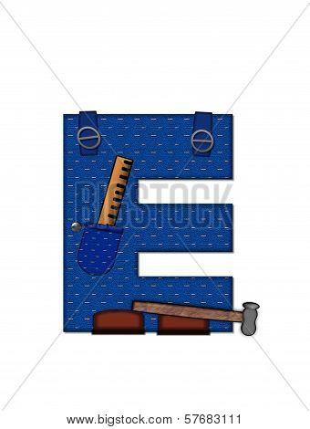 Alphabet Carpenter Tools E