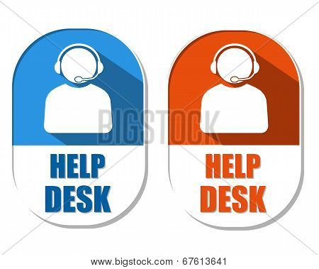 Help Desk With Headset Sign, Two Elliptical Labels