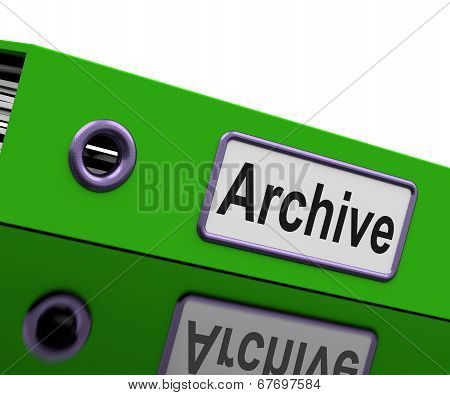 Archive File Means Archives Business And Storage