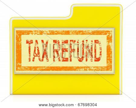 Tax Refund Means Taxes Paid And Administration