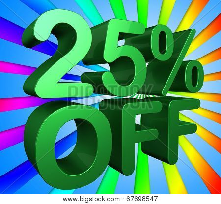 Twenty Five Percent Indicates Cheap Sale And Offer