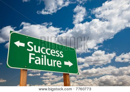 Success, Failure Green Road Sign