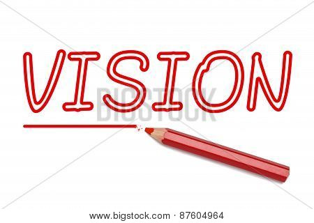 Vision Written Red Pencil
