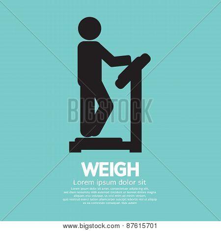 Weigh.