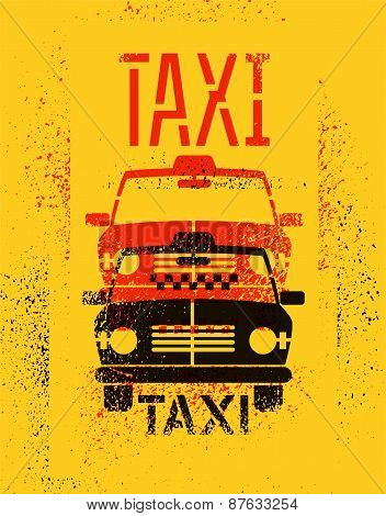 Typographic graffiti retro grunge taxi cab poster. Vector illustration.