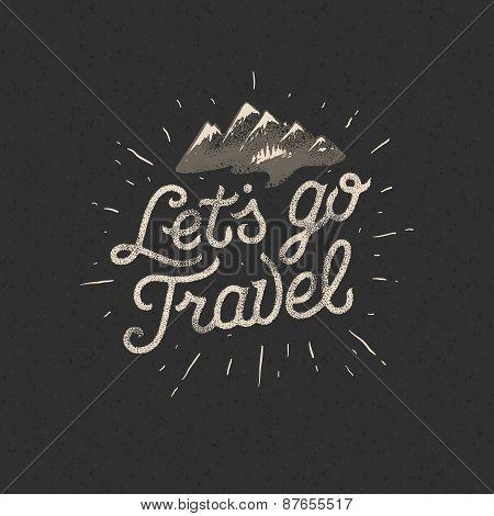 Lets go travel, adventure motivation concept